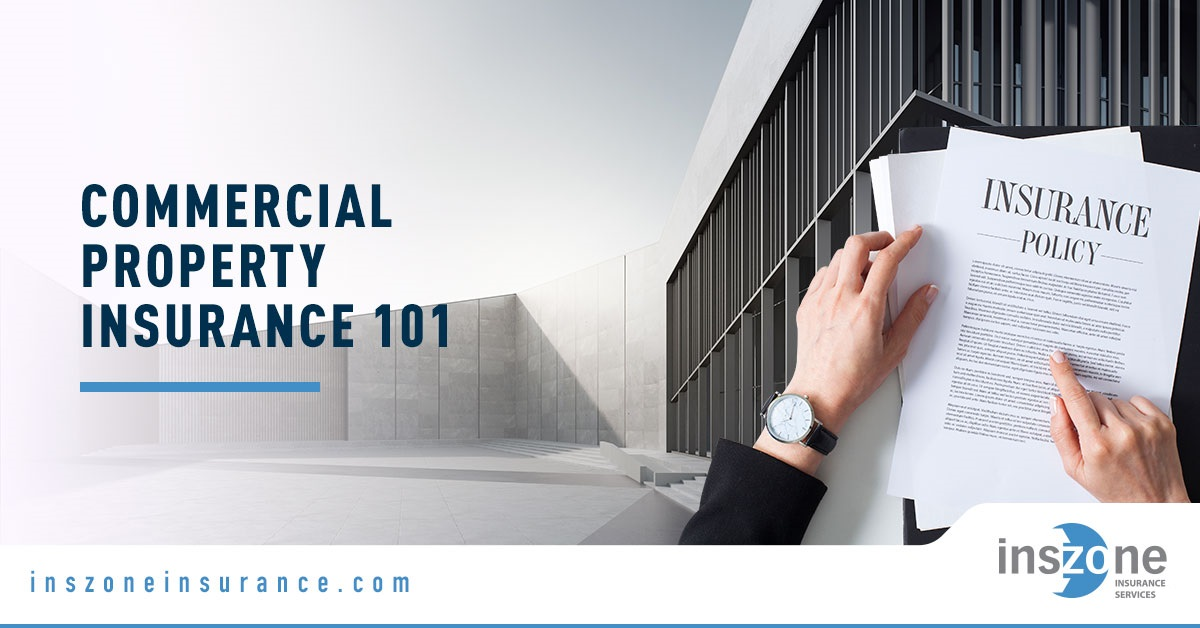 Commercial Property - Banner Image for Commercial Property Insurance 101 Blog