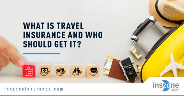 Travel Insurance - Banner Image for What is Travel Insurance and Who Should Get It Blog