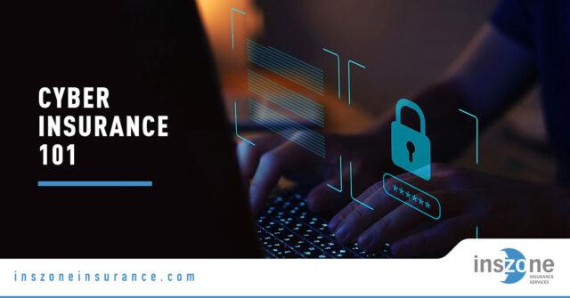 Cyber Insurance - Banner Image for Cyber Insurance 101 Blog